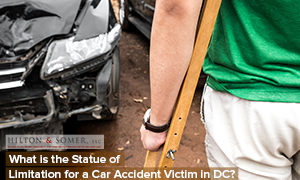 What is the Statue of Limitation for a Car Accident Victim in DC